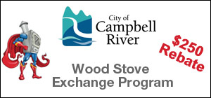 Campbell River Wood stove Exchange Rebate 250